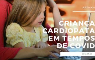 Criança cardiopata em tempos de Covid-19